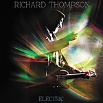 Richard Thompson Electric (Deluxe Edition)