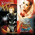 Kristine W New & Number Ones (Club Mixes Part 1)