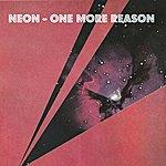 Neon One More Reason