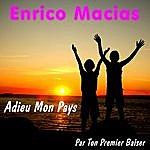 Enrico Macias Adieu Mon Pays