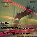 Don C. Moments / Turning