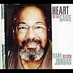 Mark Wilson Jordan Heart In The Game