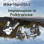 Mike Hamilton Impianoprov In Folktrancea