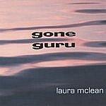 Laura Mclean Gone Guru
