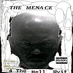 Menace 4 The Hell Uvit
