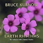 Bruce Kurnow Earth Rhythms