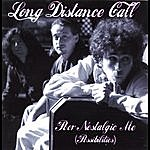 Long Distance Call Poor Nostalgic Me (Possibilities) Single