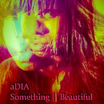Adia Something Beautiful - Ep