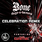 Bone Thugs-N-Harmony Celebration (Feat. The Game) - Single