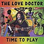 The Love Doctor Time To Play