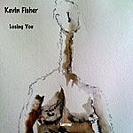 Kevin Fisher Losing You