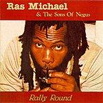 Ras Michael & The Sons Of Negus Rally Round
