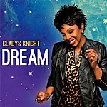 Gladys Knight Dream