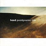 The Heed Postdynamic Tide