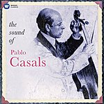 Pablo Casals The Sound Of Pablo Casals