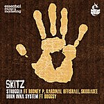 Skitz Struggla/Born Inna System