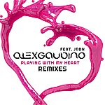 Alex Gaudino Playing With My Heart (Feat. Jrdn) [Remixes]