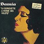 Damia La Guinguette A Fermé Ses Volets