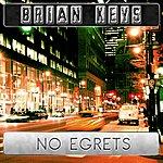 Brian Keys No Egrets