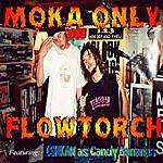 Moka Only Flowtorch