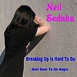 Neil Sedaka Breaking Up Is Hard To Do