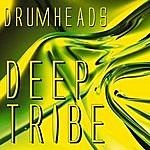 The Drumheads Deep Tribe