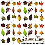 Moka Only Fall Collection 2005