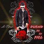 Atone Dueno De Su Piel (Feat. El Frentozo)