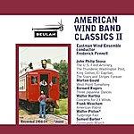 Eastman Wind Ensemble American Wind Band Classics II