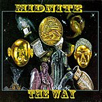 Midnite The Way
