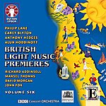 BBC Concert Orchestra British Light Music Premieres, Vol. 6