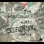 The Jon Spencer Blues Explosion Year One