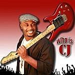 """CJ """"Who Is Cj"""""""