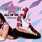 Elleeven All Of Me (Feat. Prodeje) - Single