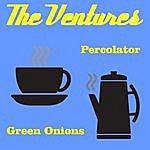The Ventures Percolator (2-Track Single)