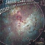 J. Sammy Sardines Sikadelic Solar System