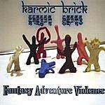 Karmic Brick Fantasy Adventure Violence