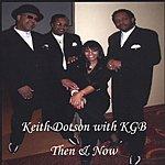 Keith Dotson Then & Now