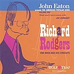 John Eaton John Eaton Presents The American Popular Song: Richard Rodgers - One Man And His Lyricists