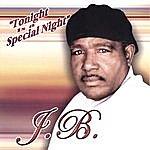 J.B. Tonight Is A Special Night