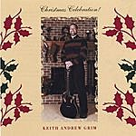 Keith Andrew Grim Christmas Celebration!