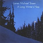 James Michael Skeen A Long Winter's Nap