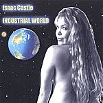 Isaac Castle Industrial World