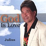 Julius God Is Love