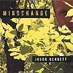 Jason Bennett Mindchange