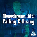 Monochrome Falling & Rising
