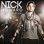 Nick Howard My Voice Story