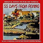 Dimitri Tiomkin 55 Days At Peking - Original Motion Picture Soundtrack - Volume Two