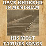 Dave Brubeck Dave Brubeck In Memoriam (His Most Famous Songs)