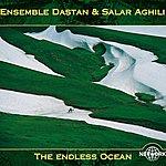 Dastan Ensemble The Endless Ocean